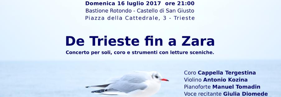 16/07/2017 – De Trieste fin a Zara – canti del repertorio giuliano, istriano, dalmata e fiumano